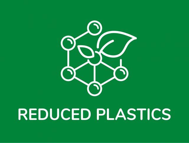 reduced plastics